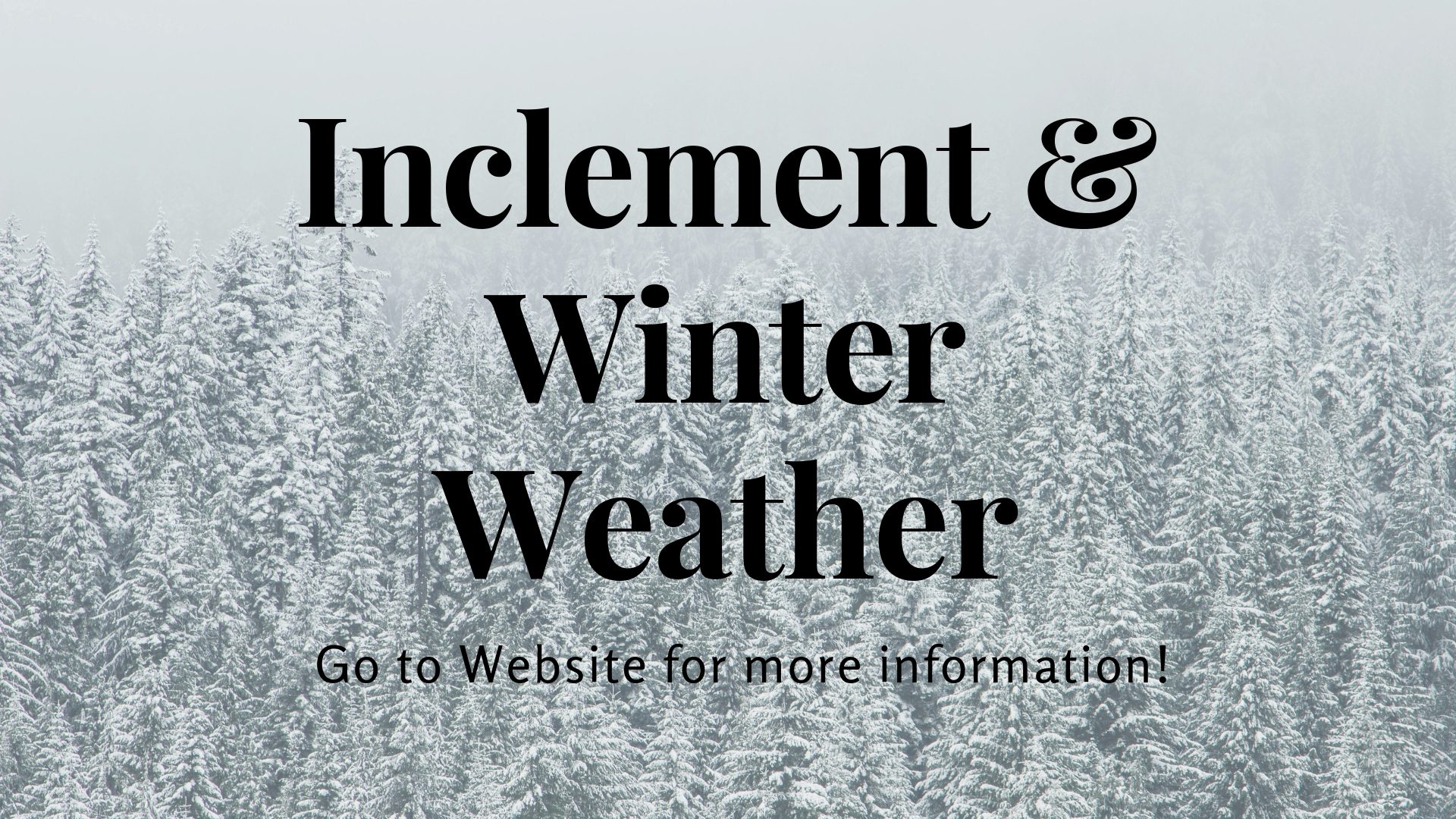Inclement & Winter Weather